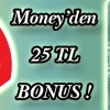 Money Bonus'tan Shell'de 25 TL Bonus