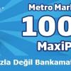 İş Bankası Bankamatik Kartına Metro Marketlerde 100 TL Maxipuan