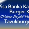 Visa Burger King Kampanyasında Tavukburger Menü Bedava