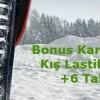 Bonus Kart'tan Kış Lastiklerine +6 Taksit