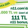 N11.com Alışverişlerinde 111 TL Bonus
