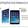 Türk Telekom'dan 3G İnterneti içinde iPad Mini