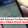 3G Mobil İnternet Tarifesi Seçerken Nelere Dikkat Etmek Gerekir
