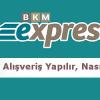 BKM Express Nedir Nasıl Alışveriş Yapılır