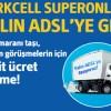 Turkcell Superonline'dan Yalın ADSL Kampanyası