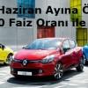 Renault Haziran Ayı Kampanyası: Yüzde Sıfır Faiz Oranı ile Kredi