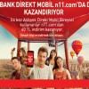 Akbank Direkt Kullananlara N11.com'da 40 TL İndirim