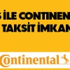 Axess'e Özel Continental Lastiklerine Artı 6 Taksit Kampanyası
