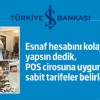 İş Bankası'ndan Esnafa Sabit Tarifeli POS Kampanyası