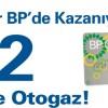 BP ve BRC İşbirliği ile Akaryakıt Kampanyası