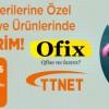 Ofix.com'da TTNET'lilere Özel Yüzde 15 İndirim