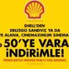 Shell Müşterilerine Cinemaximum'da Yüzde 50 İndirim Fırsatı
