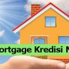 dd Mortgage Konut Kredisi Nedir