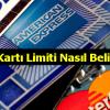 Kredi Kartı Limiti Nasıl Belirlenir