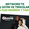 Bonus'tan Network'e Özel İndirim ve Taksit Kampanyası