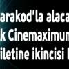 Maximum Cinemaximum Parakod Kampanyası ile İkinci Bilet Hediye