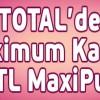 Maximum'dan Total'e Özel 25 TL Maxipuan Kampanyası