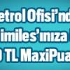 Maximiles Kartınızla Petrol Ofisi Harcamalarına Maxipuan