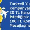 Turkcell Yurt Dışı Nar İle 100 TL Kazandırıyor
