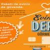 D-Smart Güvenli Hayat Paketi ile Eviniz de Sağlığınız da Sigortalı