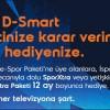 D-Smart'tan Bir Pakete Üye Olduğunuzda, Bir Paket de Hediye
