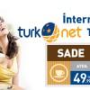 Türknet'te Sabit Hat Ücreti Olmadan Limitsiz İnternet Paketi 49,99 TL
