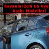 Bayanlar İçin En Uygun Araba Modelleri