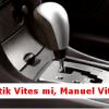 Otomatik Vites mi, Manuel-Düz Vites mi?