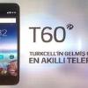 Turkcell T60'ın Fiyatı ve Özellikleri