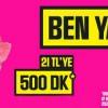 Turkcell'den Ben Yaptım 500 Kampanyası: 21 TL