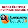Banka Kartında Hesap Numarası Nerede Yazar