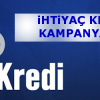 Yapı Kredi Bankası İhtiyaç Kredisi