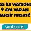 Axess'ten Watsons'a Özel 9 Taksit Kampanyası