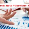 Findeks Kredi Notu Yükseltme Yöntemleri