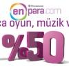 Enpara.com ile Oyun, Eğlence ve Müzik ve Yıl Boyu Yüzde 50 İndirimli