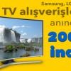 Kliksa.com'dan Alacağınız Televizyonlara 200 TL İndirim