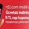 N11.com Mobil Uygulamasını indirene 5 TL Cep Kuponu Hediye
