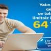 Turkcell Superonline'dan Yalın ADSL Kampanyası: 64 TL