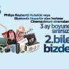 Philips'ten Cinemaximum'larda Geçerli 3 Ay Sınırsız Bilet Kampanyası