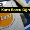 Kredi Kartı Borcu Öğrenme