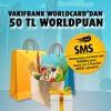 VakıfBank Worldcard'dan 50 TL Worldpuan!