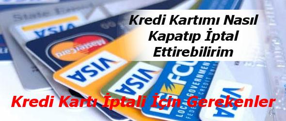kredi kartı kapattırma