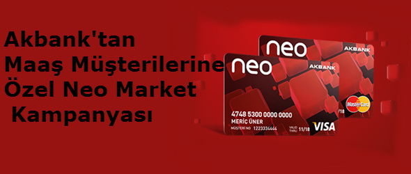 Akbank Neo Market Kampanyası