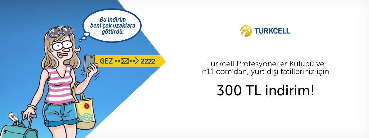 N11.com'dan Turkcell'lilere 300 TL İndirim