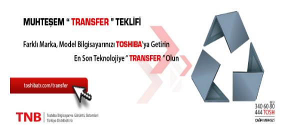 Toshiba Eskisini Getir, Yenisini Götür