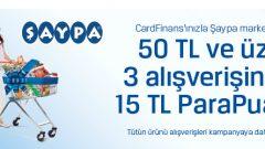CardFinans Kartınızla Şaypa Marketlerden Yapacağınız Alışverişlere 15 TL Parapuan